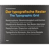 The Typographic Grid ~ Hans Rudolph Bosshard