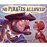 No Pirates Allowed Said Library Lou