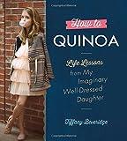 How to Quinoa Tiffany Beveridge