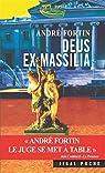 Deus ex Massilia par Fortin