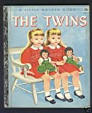 img - for The Twins: The Story of Two Little Girls Who Look Alike, #227 (A Little Golden Book) book / textbook / text book