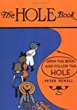 The Hole Book (Peter Newell Childrens Books)