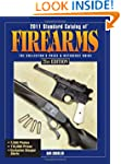 2011 Standard Catalog Of Firearms: Th...