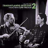 Transatlantic Sessions, Series 2, Vol. 2