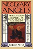 img - for By Robert Alter - Necessary Angels: Tradition and Modernity in Kafka, Benjamin, and (1991-03-16) [Hardcover] book / textbook / text book