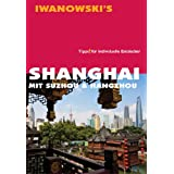 "Shanghai - Mit Suzhou & Hangzhouvon ""Joachim Rau"""
