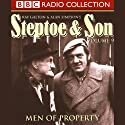 Steptoe & Son: Volume 9: Men of Property Radio/TV Program by  Alan,  Galton,  Ray,  Simpson Narrated by  uncredited
