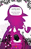 Classic Tales for Children: Detective Stories