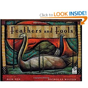 Feathers and Fools Mem Fox and Nicholas Wilton