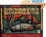 Feathers & Fools