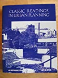Classic Readings in Urban Planning: An Introduction (0070611386) by Stein, Jay M.
