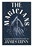 The Magicians (0684147823) by James Gunn