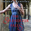 The Splendour Falls Audiobook by Susanna Kearsley Narrated by Barbara Rosenblat