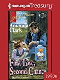 img - for First Love, Second Chance (Harlequin Super Romance) book / textbook / text book