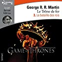 La bataille des rois (Le Trône de fer 3) Audiobook by George R. R. Martin Narrated by Bernard Métraux