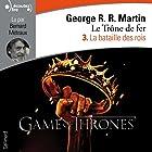 La bataille des rois (Le Trône de fer 3)   Livre audio Auteur(s) : George R. R. Martin Narrateur(s) : Bernard Métraux