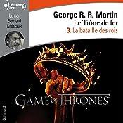 La bataille des rois (Le Trône de fer 3) | George R. R. Martin