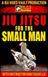 Jiu Jitsu for the Small Man