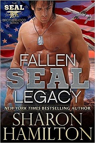 Fallen SEAL Legacy by Sharon Hamilton
