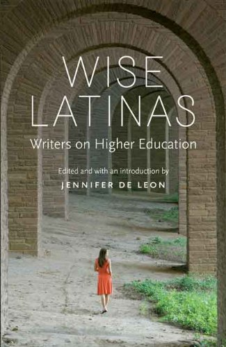 Wise Latinas: Writers on Higher Education