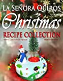 Grandma Quiros Christmas Recipe Collection: A Christmas Down South of the Equator (English Edition)