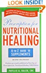 Prescription for Nutritional Healing:...