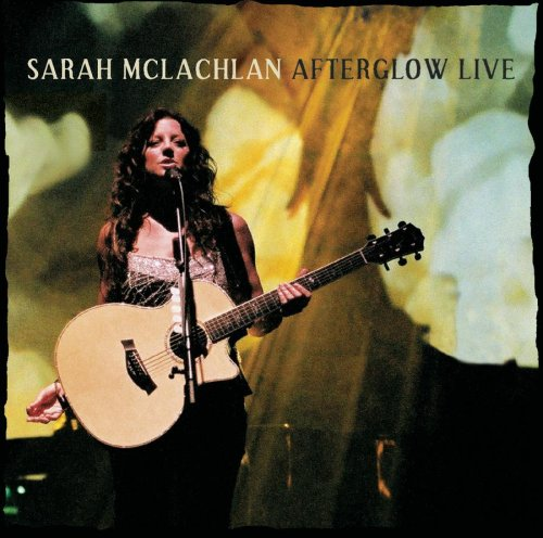 Sarah McLachlan - Afterglow Live (CD/DVD) - Zortam Music