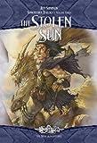 The Stolen Sun: Suncatcher Trilogy, Volume Three