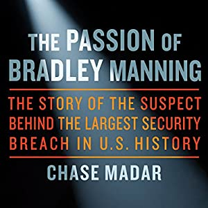The Passion of Bradley Manning Audiobook