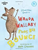 img - for Wanda Wallaby Finds Her Bounce (ZSL London Zoo Edition) book / textbook / text book