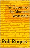 img - for The Cavern of the Stormed Watership book / textbook / text book
