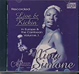 img - for Live & Kickin': In Europe & the Caribbean, Vol. 1 : Songs - I loves You Porgy; Four Women; The Other Woman; Pirate Jenny; For A While; You Took My Teeth; Blacklash Blues book / textbook / text book