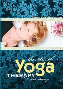 The Art Of Yoga Therapy with Anasuya