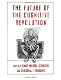 img - for The Future of the Cognitive Revolution book / textbook / text book