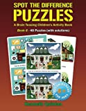 Spot the Difference Puzzles - Book 6: A Brain Teasing Children s Activity Book (Volume 6)