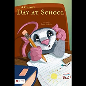 A Possum's Day at School Audiobook