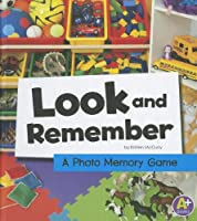 Look and Remember: A Photo Memory Game (A+ Books)
