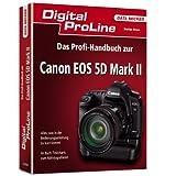 """Das Profihandbuch zur Canon EOS 5D Mark IIvon """"Stefan Gross"""""""