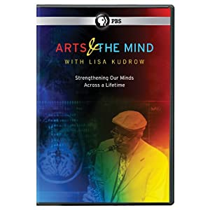 Arts & The Mind: Strengthening Our Minds Across A Lifetime