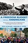 A Freedom Budget for All Americans: R...