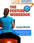 Posture Workbook: Free Yourself From...