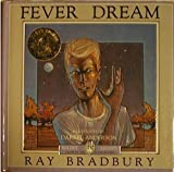 Fever Dream (0312572859) by Bradbury, Ray
