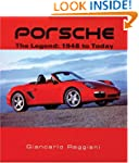 Porsche: The Legend: 1948 to Today