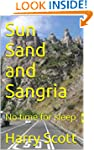 Sun Sand and Sangria: No time for sleep