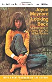 Looking Back: A Chronicle of Growing Up Old in the Sixties (0595269389) by Maynard, Joyce