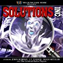 Solutions, Inc. - Vol. 1 Radio/TV Program by Mike Murphy Narrated by Jerry Robbins, J. T. Turner, Hugh Metzler,  The Colonial Radio Players