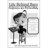 Life Behind Bars: Confessions of a Pub Landladyby Linda Tweedie