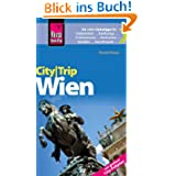 Reise Know-How CityTrip Wien: Reiseführer mit großem Faltplan: Reiseführer mit Faltplan