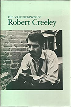 robert creeley collected essays Browse and read the collected essays of robert creeley the collected essays of robert creeley dear readers, when you are hunting the new book collection to read this.