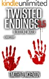 TWISTED ENDINGS 3.5: Blood Like Water